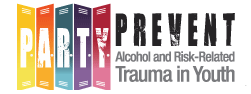 PARTY - Prevent Alcohol and Risk-Related Trauma in Youth